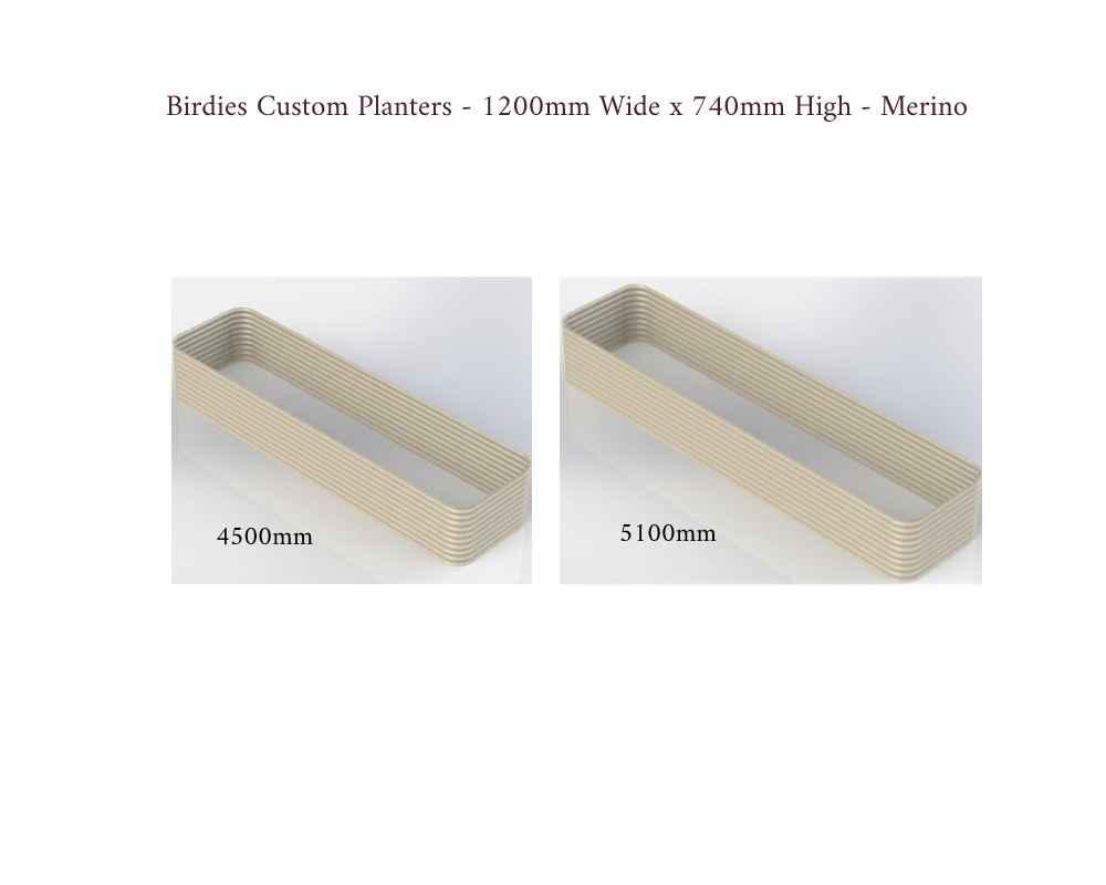 Birdies Custom Planters - 1200mm Wide x 740mm High - Lengths: 4500mm, 5100mm - Merino
